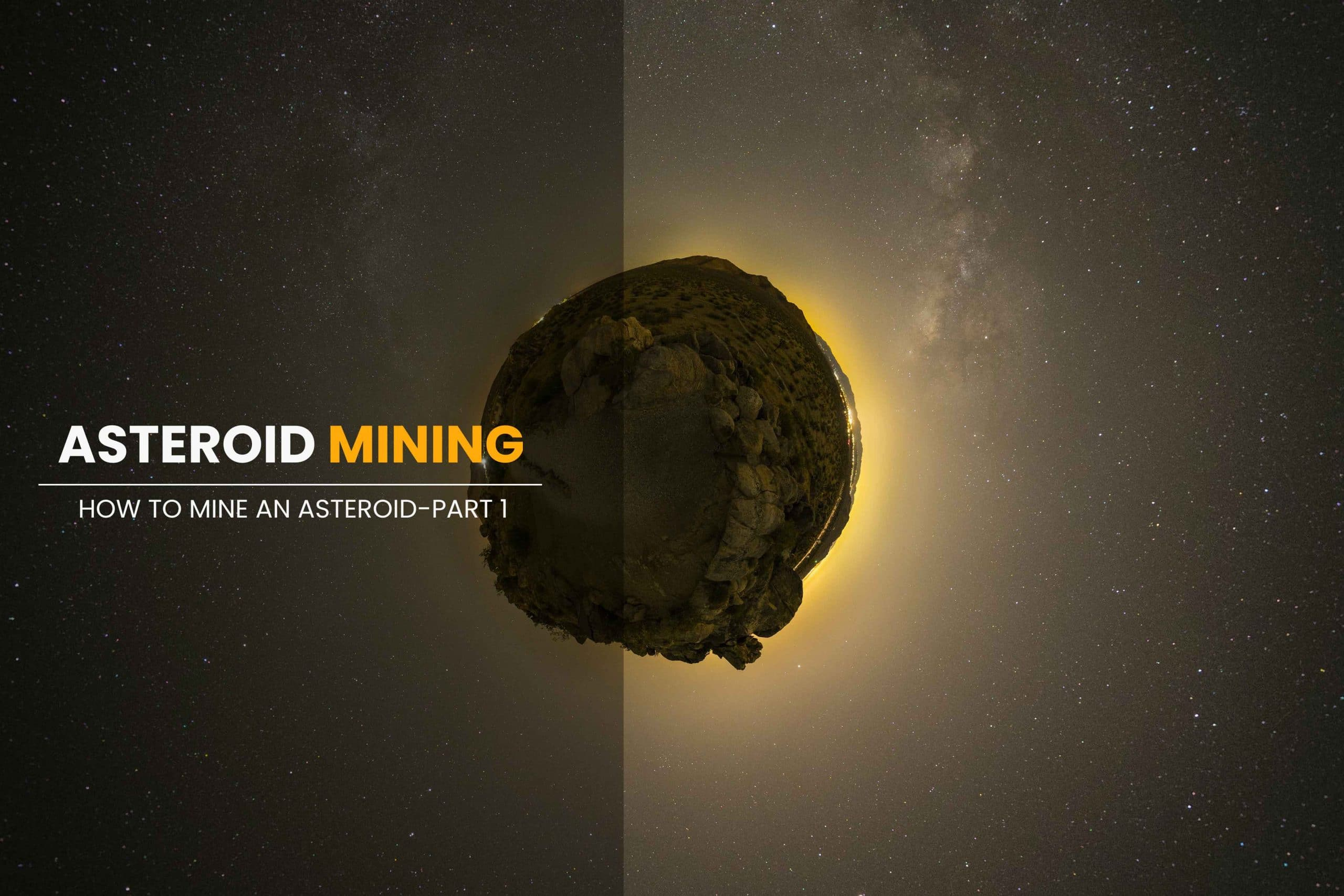 How-to-Mine-an-Asteroid-Part-1