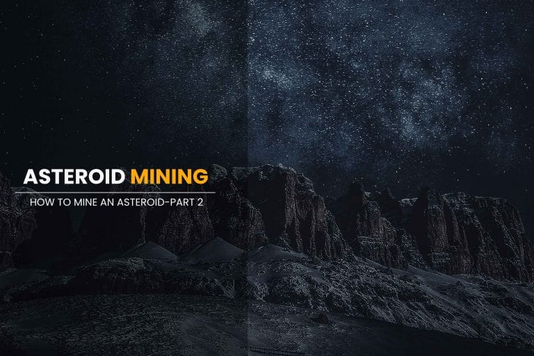 How-to-Mine-an-Asteroid-Part-2